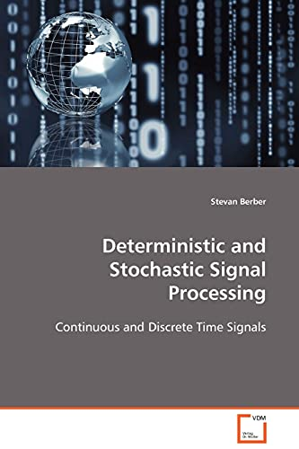 Deterministic and Stochastic Signal Processing: Stevan Berber