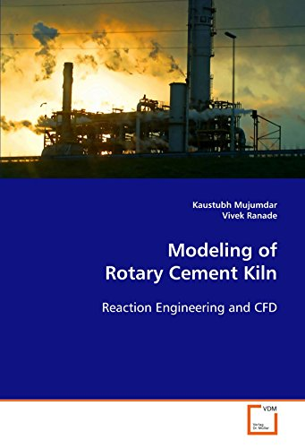 9783639112191: Modeling of Rotary Cement Kiln: Reaction Engineering and CFD