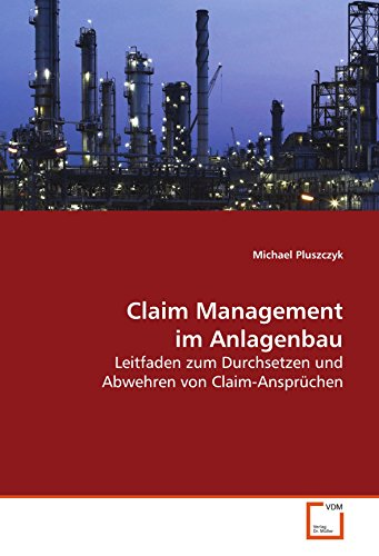Claim Management im Anlagenbau: Michael Pluszczyk