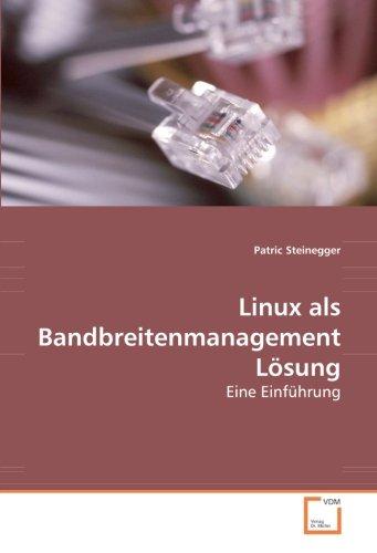 9783639114287: Linux als Bandbreitenmanagement L�sung: Eine Einf�hrung