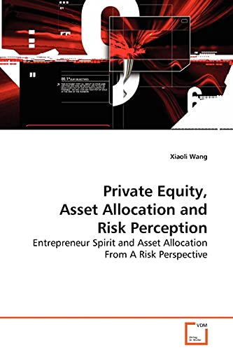 Private Equity, Asset Allocation and Risk Perception - Entrepreneur Spirit and Asset Allocation ...