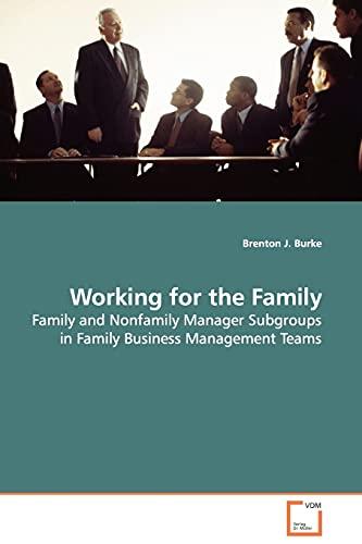 Working for the Family: Brenton J. Burke