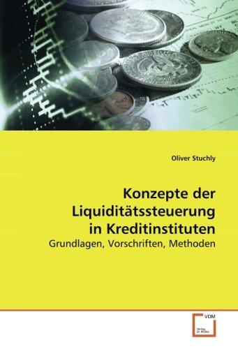 9783639117554: Konzepte der Liquiditätssteuerung in Kreditinstituten: Grundlagen, Vorschriften, Methoden (German Edition)