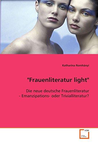 Frauenliteratur light: Katharina Romhányi