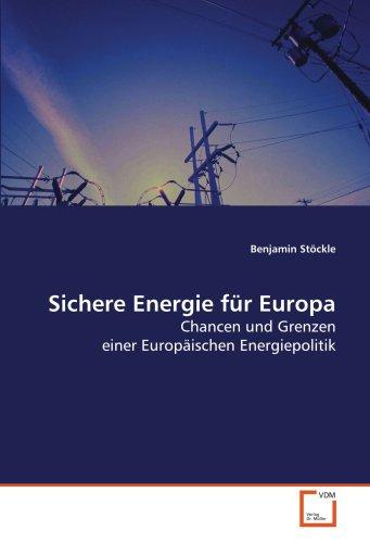 Sichere Energie für Europa: Benjamin Stöckle