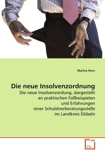 Die neue Insolvenzordnung: Marina Horn