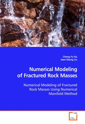9783639121636: Numerical Modeling of Fractured Rock Masses: Numerical Modeling of Fractured Rock Masses Using Numerical Manifold Method