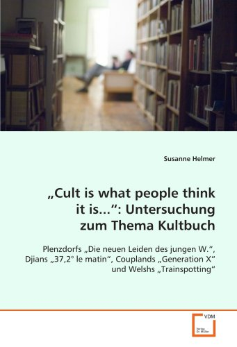 "Cult is what people think it is."": Untersuchungzum Thema Kultbuch: Susanne Helmer"
