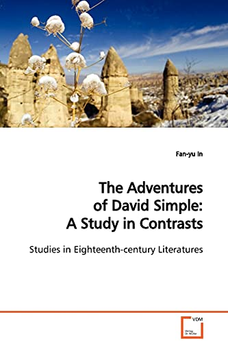 The Adventures of David Simple: A Study in Contrasts: Fan-yu In