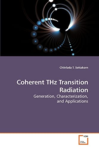 9783639125832: Coherent THz Transition Radiation