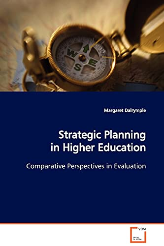 9783639126730: Strategic Planning in Higher Education: Comparative Perspectives in Evaluation