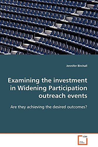 Examining the Investment in Widening Participation Outreach: Jennifer Birchall