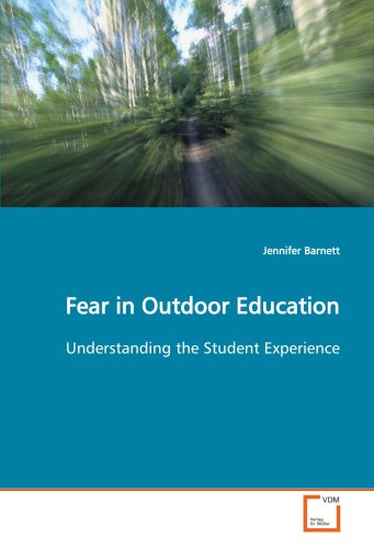 9783639128277: Fear in Outdoor Education: Understanding the Student Experience