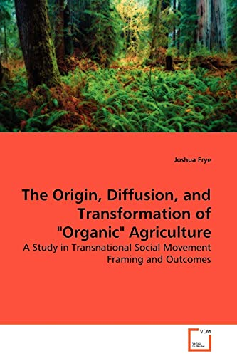 9783639128291: The Origin, Diffusion, and Transformation of