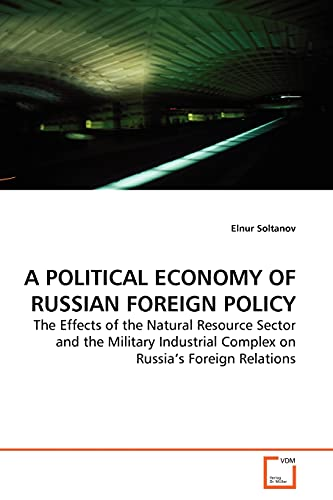 A Political Economy of Russian Foreign Policy: Elnur Soltanov