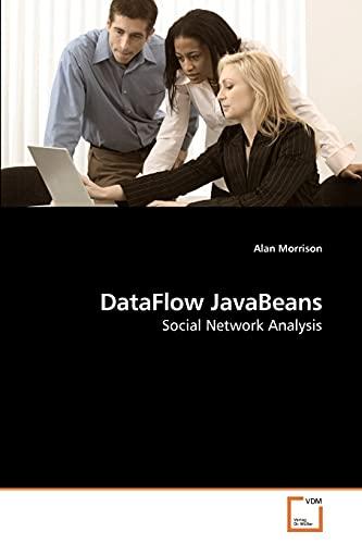 Dataflow JavaBeans: Alan Morrison