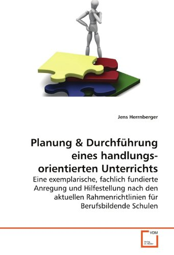 9783639130157: Planung: Eine exemplarische, fachlich fundierte Anregung und Hilfestellung nach den aktuellen Rahmenrichtlinien für Berufsbildende Schulen