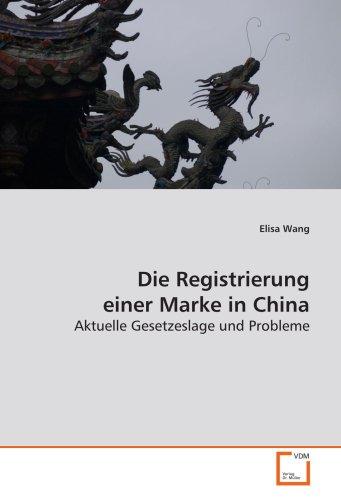 9783639131604: Die Registrierung einer Marke in China: aktuelle Gesetzeslage und Probleme