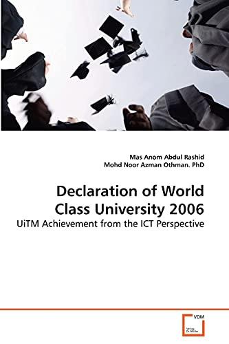 Declaration of World Class University 2006: Mas Anom Abdul