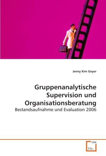 9783639133219: Gruppenanalytische Supervision und Organisationsberatung: Bestandsaufnahme und Evaluation 2006