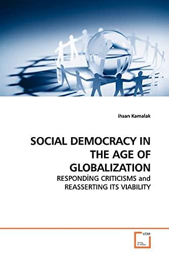 Social Democracy in the Age of Globalization: ihsan Kamalak