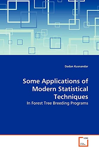 9783639133608: Some Applications of Modern Statistical Techniques: In Forest Tree Breeding Programs