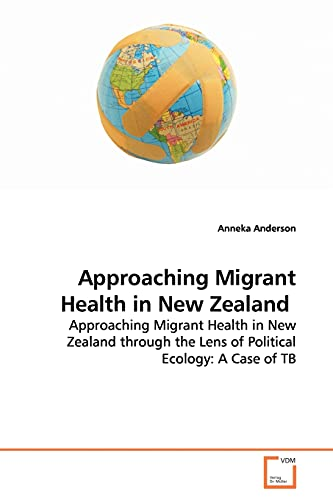 Approaching Migrant Health in New Zealand: Anneka Anderson