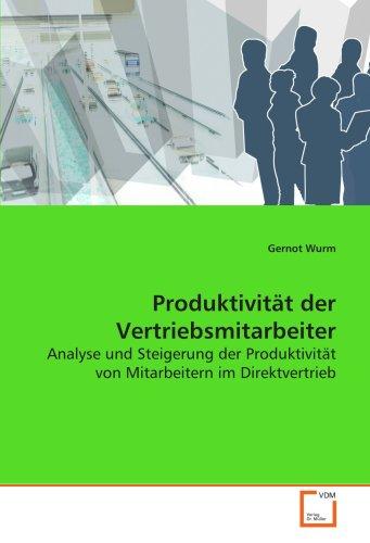 9783639134568: Produktivit�t der Vertriebsmitarbeiter: Analyse und Steigerung der Produktivit�t von Mitarbeitern im Direktvertrieb