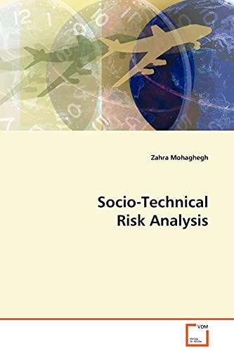 9783639134759: Socio-Technical Risk Analysis