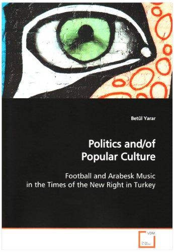 Politics and/of Popular Culture: Betül Yarar