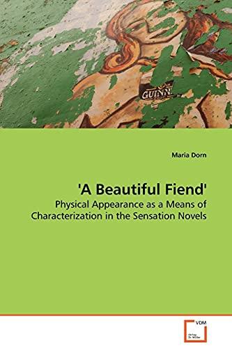 A Beautiful Fiend: Maria Dorn