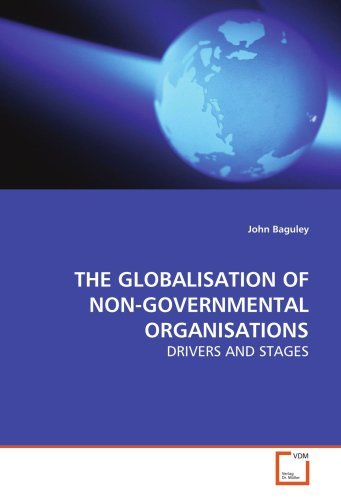9783639135626: THE GLOBALISATION OF NON-GOVERNMENTAL ORGANISATIONS: DRIVERS AND STAGES