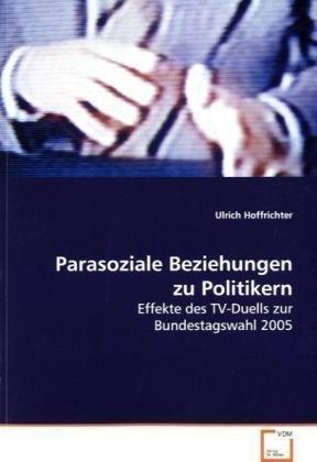 Parasoziale Beziehungen zu Politikern: Ulrich Hoffrichter