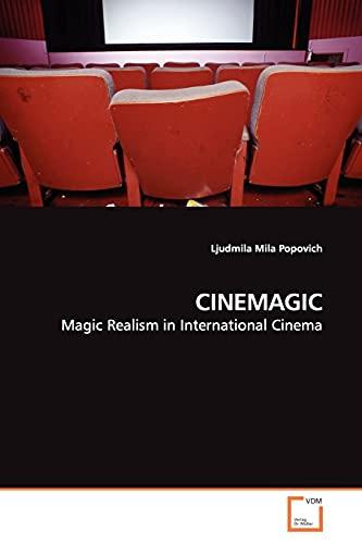 9783639140446: CINEMAGIC: Magic Realism in International Cinema