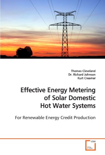 9783639141184: Effective Energy Metering of Solar Domestic Hot Water Systems: For Renewable Energy Credit Production