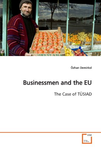 9783639141696: Businessmen and the EU: The Case of TÜSIAD