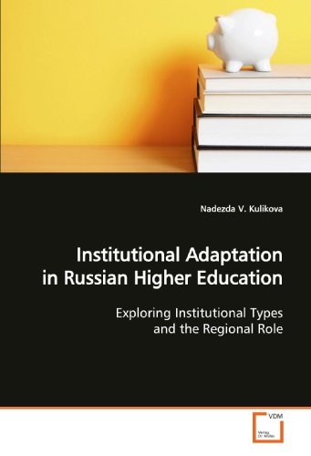 Institutional Adaptation in Russian Higher Education: Exploring Institutional Types and the ...