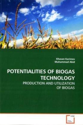 POTENTIALITIES OF BIOGAS TECHNOLOGY: Karimov, Khasan