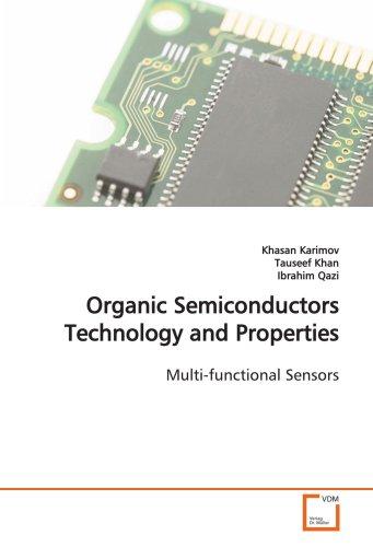 Organic Semiconductors Technology and Properties: Karimov, Khasan