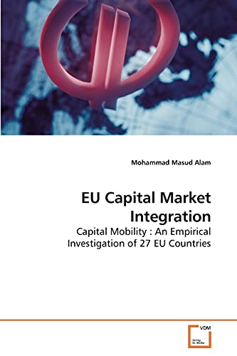 Eu Capital Market Integration: Mohammad Masud Alam
