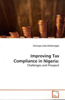 discuss the history of taxation in nigeria The nigerian tax system has undergone several tax system in nigeria: issues and challenges in nigeria, an improvement in our tax revenue can be.