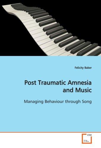 9783639150735: Post Traumatic Amnesia and Music: Managing Behaviour through Song