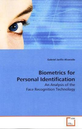 9783639153705: Biometrics for Personal Identification: An Analysis of the Face Recognition Technology