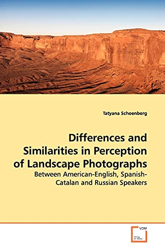 Differences and Similarities in Perception of Landscape Photographs: Between American-English, ...
