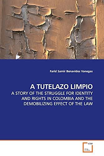 9783639155914: A TUTELAZO LIMPIO (Spanish Edition)