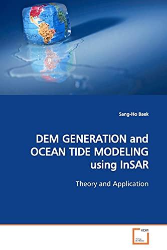 Dem Generation and Ocean Tide Modeling Using: Sang-Ho Baek
