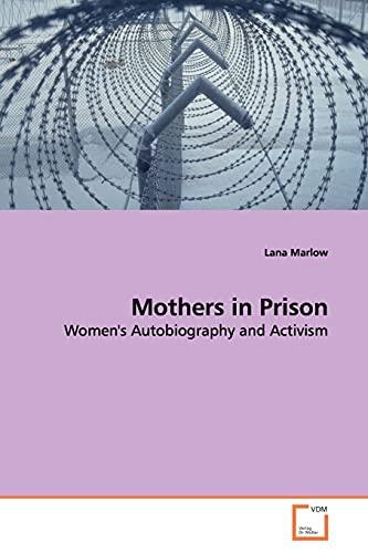 Mothers in Prison: Lana Marlow