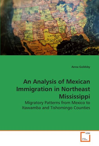 9783639158694: An Analysis of Mexican Immigration in Northeast Mississippi: Migratory Patterns from Mexico to Itawamba and Tishomingo Counties
