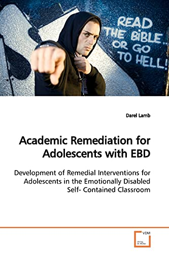 Academic Remediation for Adolescents with EBD: Development of Remedial Interventions for ...