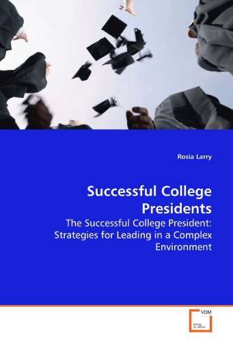 Successful College Presidents: Larry, Rosia
